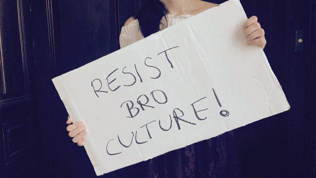 Resist Bro Culture! © Trending Topics