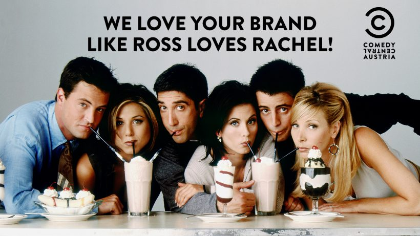 © Presse Comedy Central, We love your brand like Ross loves Rachel