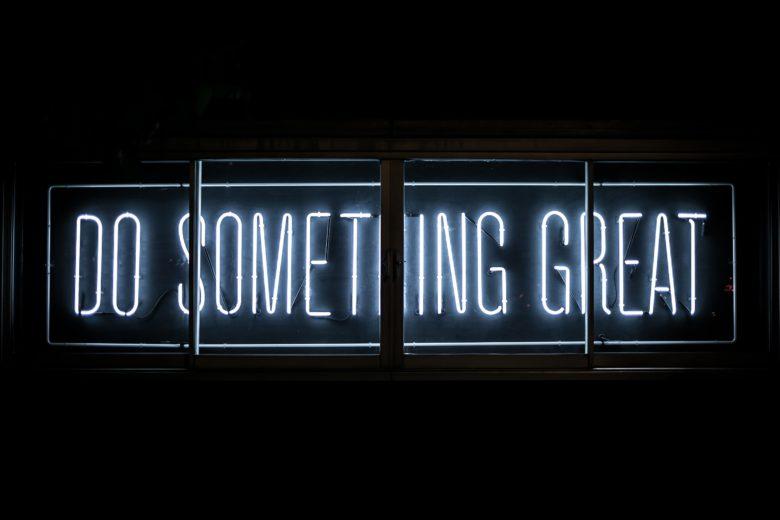 Do something great. © Clark Tibbs on Unsplash